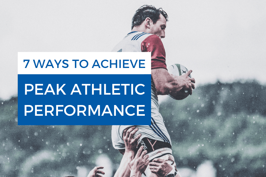 7 Ways to Achieve Peak Athletic Performance Workout Tips